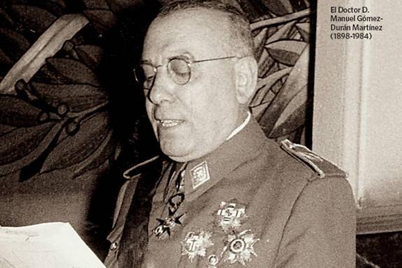 El Doctor D. Manuel Gómez-Durán Martínez (1898-1984)