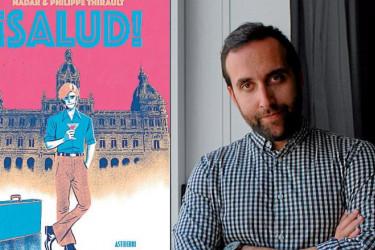 LIBROS Portada del cómic '¡Salud!', y a su derecha el autor de los dibujos, Nadar, alias de Pep Domingo.  - FOTO: Astiberri